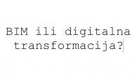 """Vedran Orešić dia, BIM konzultant / Autodesk Certified Instructor Digitalna transformacija bio bi nekako bolji termin za ono što je pred nama. To naravno ne isključuje BIM, jer BIM jest osnovni dio tog procesa ali sa idejom """"prelaska na BIM"""" postoji jedan mali problem. Prelazak na BIM zvuči kao nešto […]"""